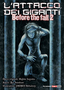 L'attacco dei giganti - Before The Fall (Novel)