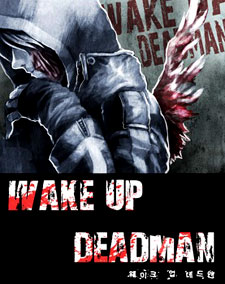 Wake Up Deadman