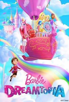 Barbie Dreamtopia: The Series