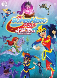 DC Super Hero Girls Legends of Atlantis