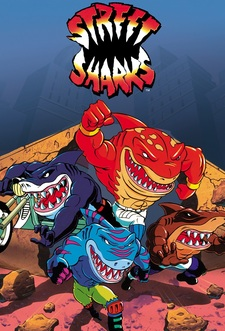 Street Sharks - Quattro pinne all'orizzonte