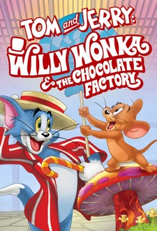 Tom & Jerry: Willy Wonka e la fabbrica di cioccolato