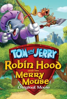 Tom & Jerry e Robin Hood