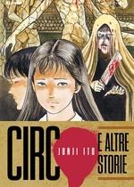 Circo e altre storie - Junji Ito Collection