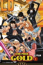 One Piece Gold: Il Film - Anime Comics