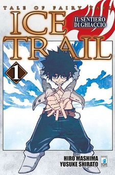 Tale of Fairy Tail - Ice Trail: Il Sentiero di Ghiaccio