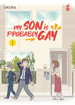 My Son is Probably Gay