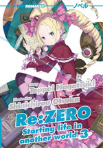 [Novel] Re:Zero - Starting Life in Another World