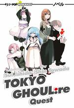 [Novel] Tokyo Ghoul:Re - Quest