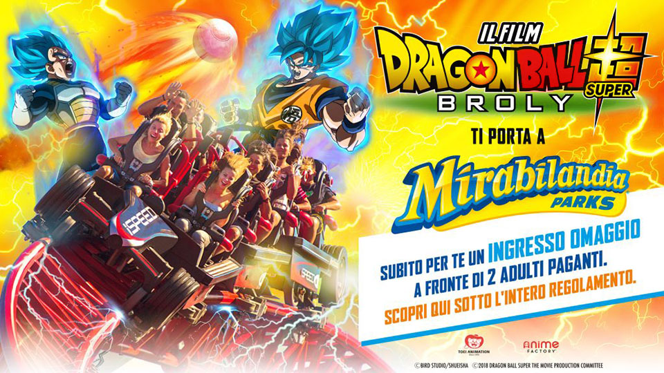 Dragon Ball Super Broly ti porta a Mirabilandia