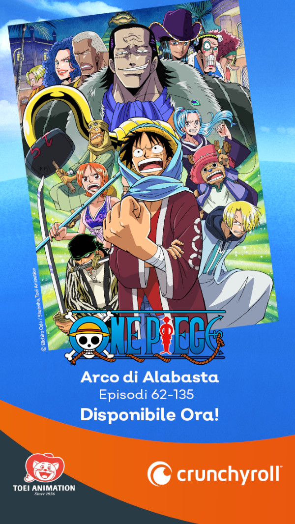 One Piece: l'arco di Alabasta è ora disponibile su Crunchyroll
