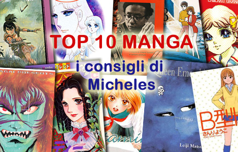<b>AnimeClick.it Top 10 Manga</b>: I consigli di micheles