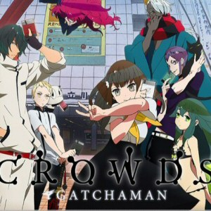 Gatchaman Crowds - Second(a) serie