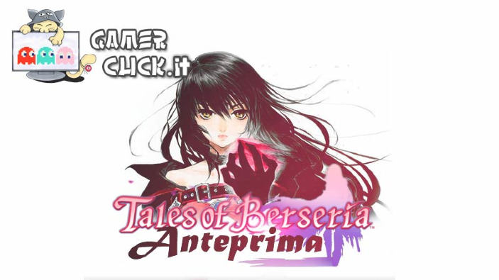 <b>Tales of Berseria</b> - Anteprima PS4