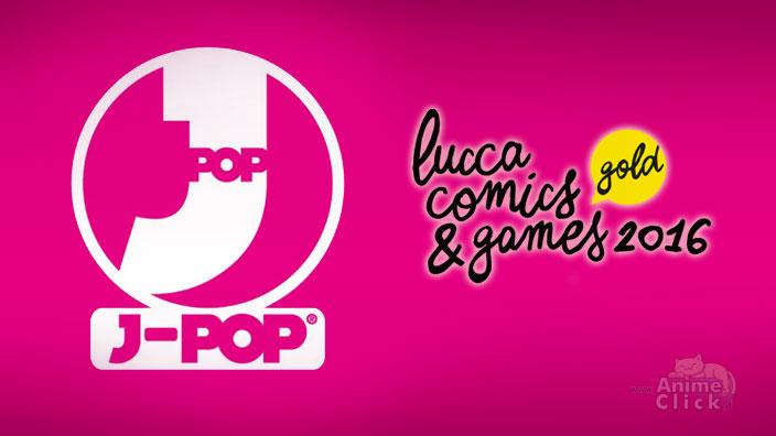 Lucca 2016: Annunci J-POP