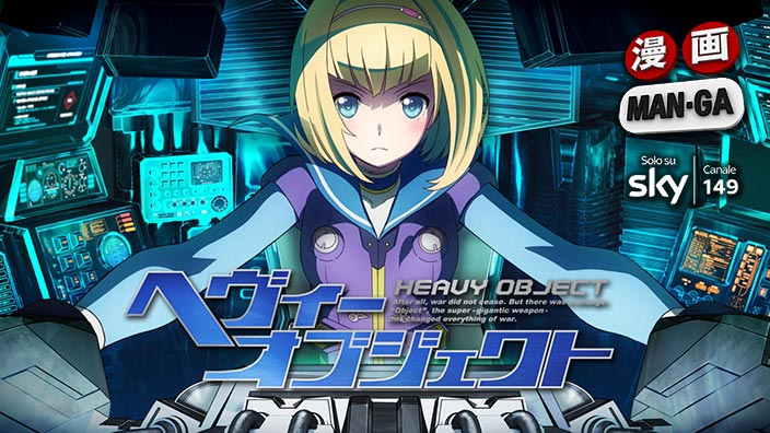 Heavy Object, nuova serie anime in partenza su Man-Ga (Sky 149)