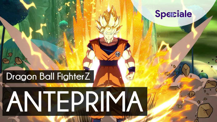 <strong>Dragon Ball FighterZ</strong> - Anteprima