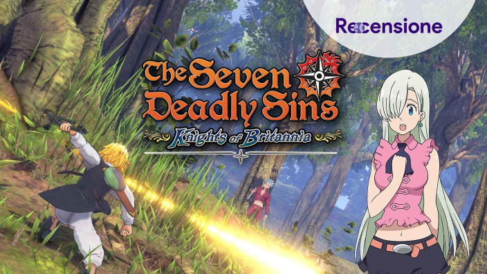 <strong>The Seven Deadly Sins: Knights of Britannia</strong> - Recensione