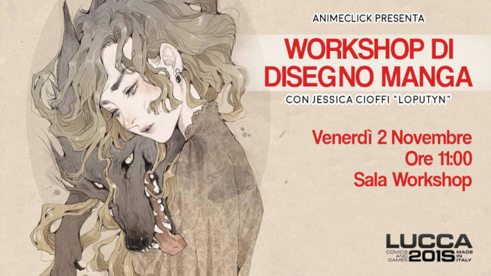 Lucca Comics: Workshop con Jessica Cioffi (Loputyn)