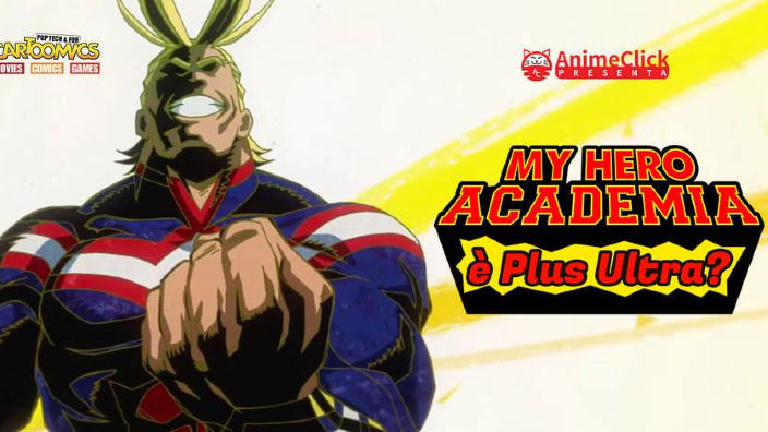 "Cartoomics 2019: Animeclick.it presenta My Hero Academia è ""Plus Ultra""?"