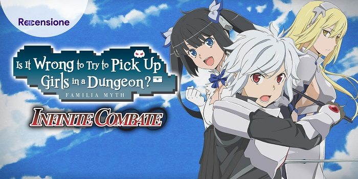 <strong>Is It wrong to Try to Pick Up Girls in a Dungeon? Infinite Combate</strong> - Recensione