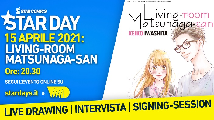 Star Comics: arriva Living-Room Matsunaga-san in occasione degli Star Days