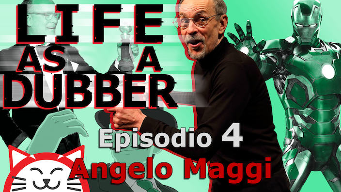 Life as a Dubber - Intervista ad Angelo Maggi