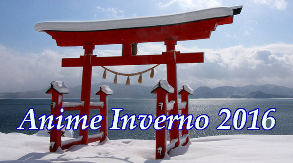 Anime Stagione invernale 2016